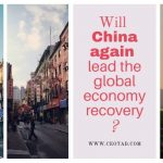 Will China again lead the global economy recovery?