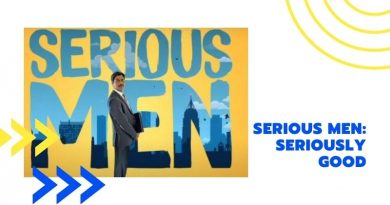 Serious Men: Seriously Good